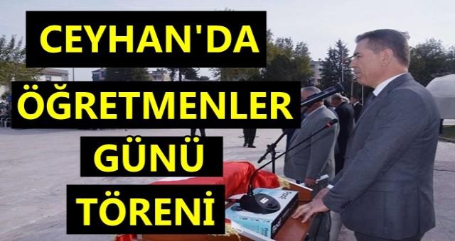 Ceyhan'da Öğretmenler Günü Törenle Kutlandı