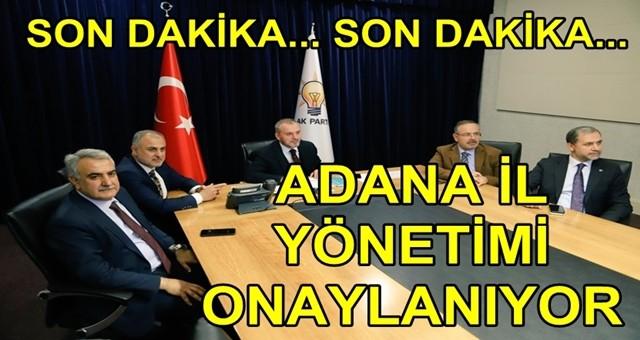 Erkan Kandemir, Adana İl Yönetim Kurulu Listesini Onayladı