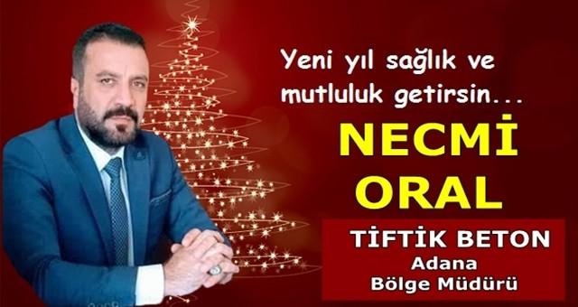 İş insanı Necmi Oral'dan yeni yıl mesajı