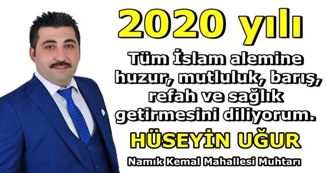 Namık Kemal Mahallesi Muhtarı Hüseyin Uğur'dan yeni yıl mesajı