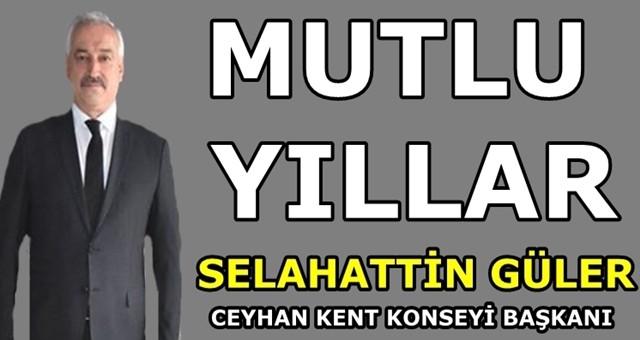 Ceyhan Kent Konseyi Başkanı Selahattin Güler'den yeni yıl mesajı