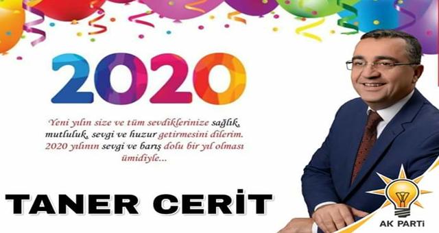 İs insanı ve siyasetçi Taner Cerit'ten yeni yıl mesajı