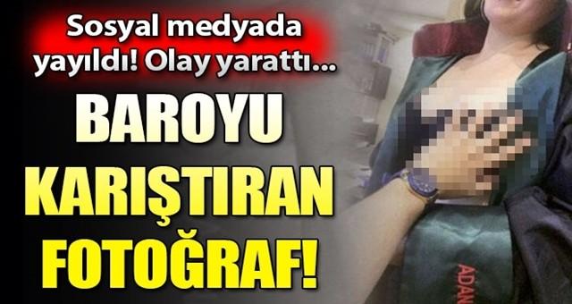 Adana Barosu'nu karıştıran olay!