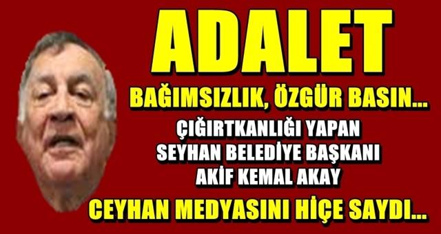Seyhan Belediyesi'nden Ceyhan medyasına veto!