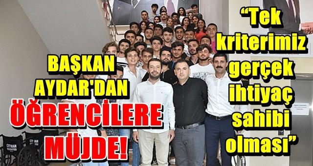 Başkan Aydar'dan öğrencilere müjde!
