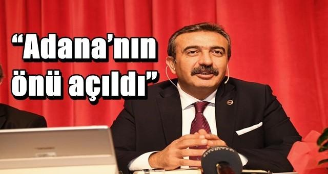 """""""Adana'nın önü açıldı"""""""