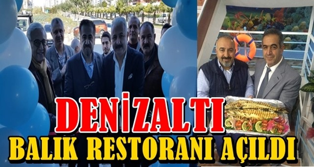 Adana'da en leziz balık restoranı açıldı
