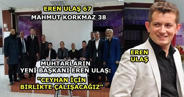 """Eren Ulaş: """"Ceyhan için birlikte çalışacağız"""""""