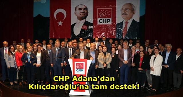 CHP Adana'dan Kılıçdaroğlu'na tam destek!