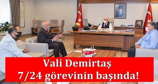 Vali Demirtaş 7/24 görevinin başında!