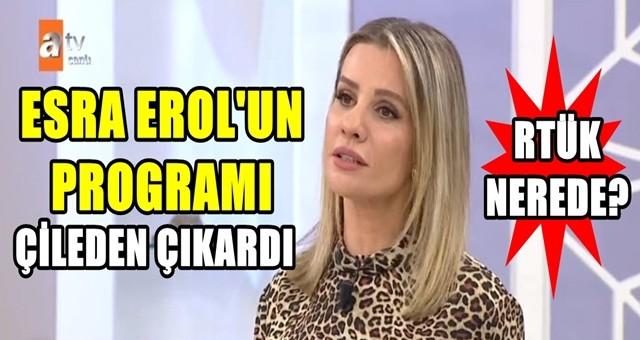 ATV ekranlarında yayınlanan Esra Erol'un programı çileden çıkardı