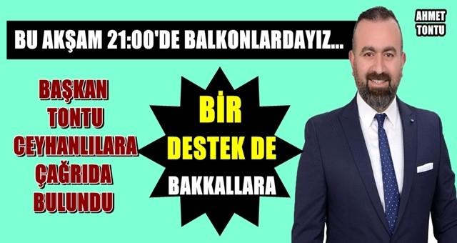 Başkan Ahmet Tontu Ceyhanlıları balkona davet etti!