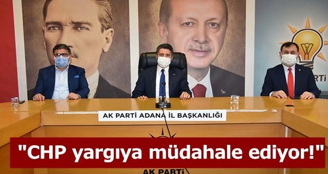 Başkan Ay;  CHP yargıya müdahale ediyor!