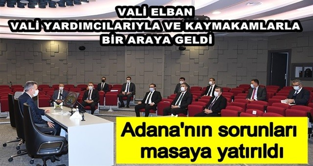 Adana'nın sorunları masaya yatırıldı