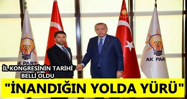 AK Parti İl Kongre tarihini açıkladı