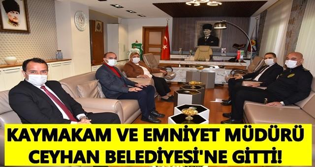 Kaymakam Yılmaz ve Emniyet Müdürü Berberoğlu Belediye Başkanıyla Görüştü!