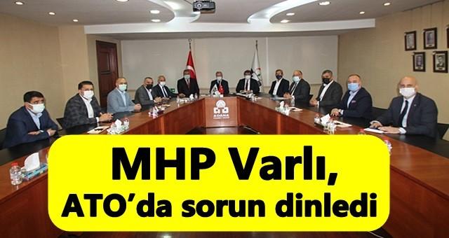 MHP'li Avcı ve Varlı ATO'da sorun dinledi