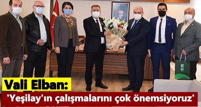 Vali Elban, 'Yeşilay'ın çalışmalarını çok önemsiyoruz'