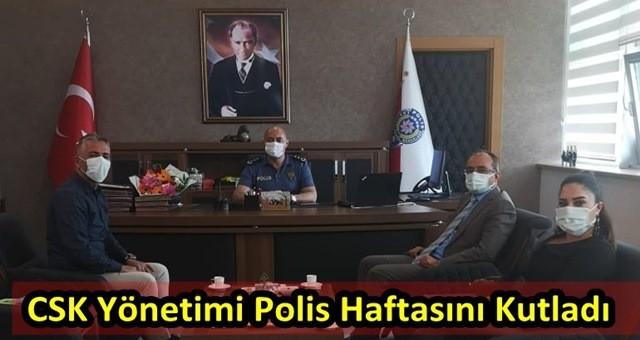 CSK Yönetimi Polis Haftasını Kutladı