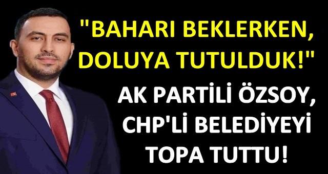 AK Partili Özsoy, Ceyhan Belediye Başkanı Hülya Erdem'i eleştirdi!