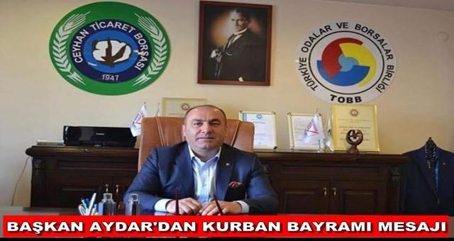 Başkan Aydar'dan Kurban Bayramı Mesajı