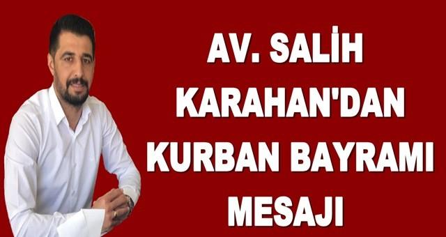 Avukat Salih Karahan'dan Kurban Bayramı mesajı