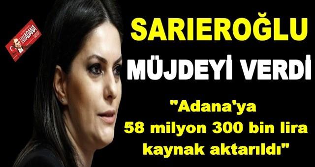 AK Parti'li Sarıeroğlu'dan Müjde!