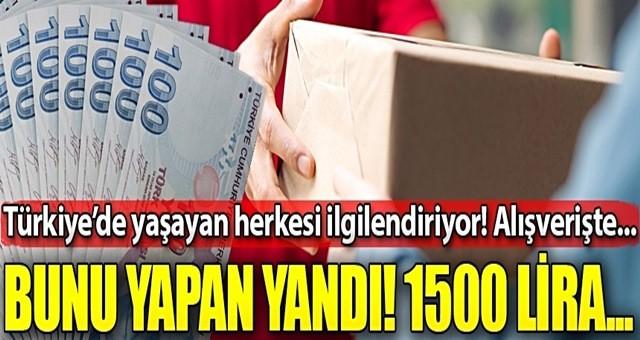 Bunu yapan yandı! İnternetten alışveriş yapan herkesi ilgilendiriyor, 1500 lira...