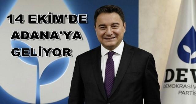 Babacan 14 Ekim'de Adana'da