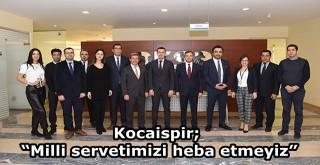 BAŞKAN KOCAİSPİR'DEN ' KURUMLARLA İŞBİRLİĞİ' VURGUSU