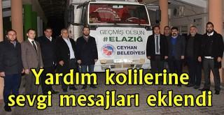 Ceyhan Belediyesi'nin yardım tırı Elazığ ve Malatya'da