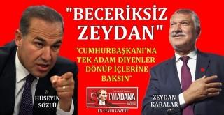 """""""CUMHURBAŞKANI'NA TEK ADAM DİYENLER DÖNÜP İÇLERİNE BAKSIN"""""""