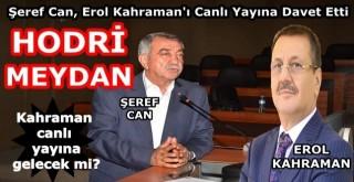 Şeref Can, Erol Kahraman'ı canlı yayına davet etti