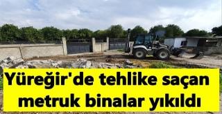Yüreğir Belediyesi Tehlike Saçan Metruk Binaları Yıktı