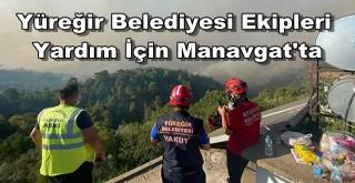 Yüreğir Belediyesi Ekipleri Yardım İçin Manavgat'ta