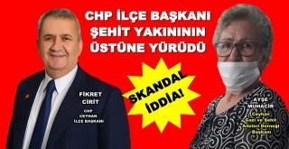 SAKANDAL! CHP'Lİ BAŞKAN ŞEHİT YAKININ ÜSTÜNE YÜRÜDÜ!